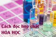 Cách đọc tên các hợp chất hóa học vô cơ và hữu cơ